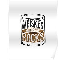 Whiskey On The Rocks Poster