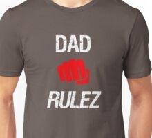 Dad rulez father gift Unisex T-Shirt