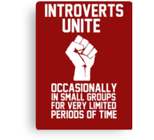 Introverts unite occasionally in small groups for very limited periods of time Canvas Print