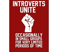 Introverts unite occasionally in small groups for very limited periods of time Photographic Print