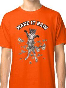 Dollar bills kitten - make it rain money cat Classic T-Shirt
