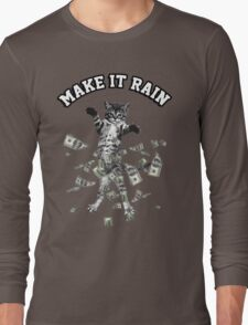 Dollar bills kitten - make it rain money cat Long Sleeve T-Shirt
