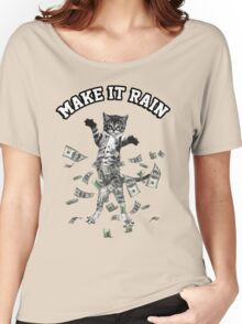 Dollar bills kitten - make it rain money cat Women's Relaxed Fit T-Shirt