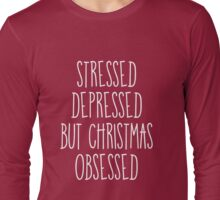 CHRISTMAS OBSESSED Long Sleeve T-Shirt
