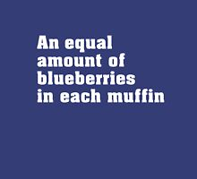 An equal amount of blueberries T-Shirt