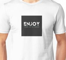Enjoy Unisex T-Shirt