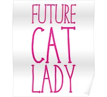 Future Cat Lady Poster