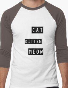 You've cat to be kitten me right meow Men's Baseball ¾ T-Shirt