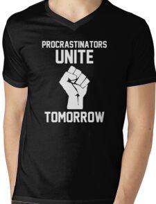 Procrastinators unite tomorrow Mens V-Neck T-Shirt