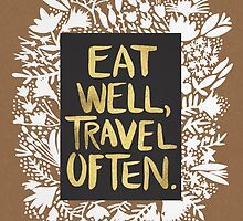 Eat Well, Travel Often – Kraft by Cat Coquillette