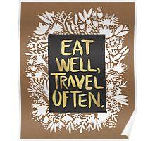 Eat Well, Travel Often – Kraft Poster