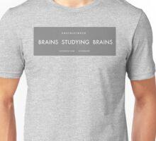 Brains studying Brains Unisex T-Shirt