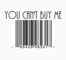 You Can't Buy Me Kids Tee