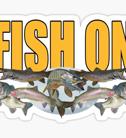 Fish on all 1 Sticker