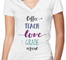 Coffee Teach Love Grade Repeat - Cool Hues Women's Fitted V-Neck T-Shirt