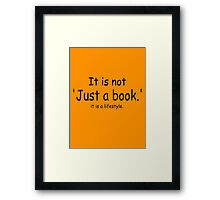 it is not just a book - orange Framed Print