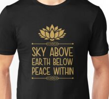 Sky Above Earth Below Peace Within T Shirt Unisex T-Shirt