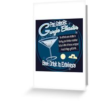 The best drink in existence! Greeting Card