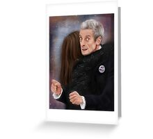 12th Doctor, not a hugging person Greeting Card