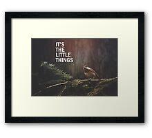 The Little Things Framed Print