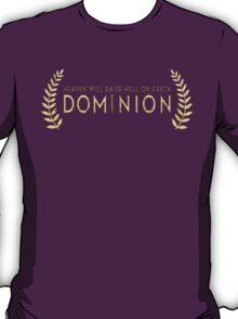 Dominion - Heaven Will Raise Hell On Earth T-Shirt