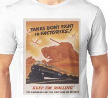 Vintage poster - Keep 'em rolling Unisex T-Shirt