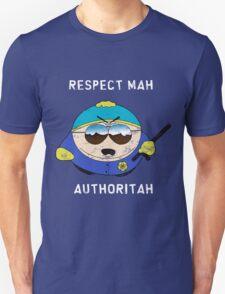 Respect Mah Authoritah - Light text  T-Shirt