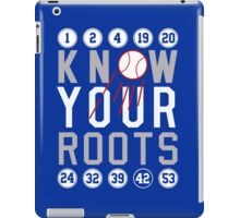 """Dodgers """"Know Your Roots"""" iPad Case/Skin"""