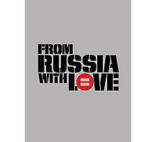 From Russia With Equal Love Photographic Print