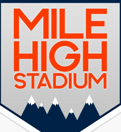 Mile High Stadium Sticker