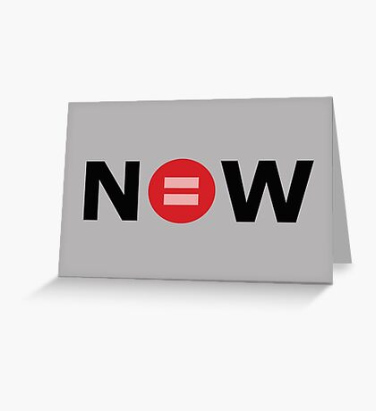 Equal Love Now Greeting Card