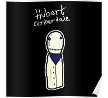 Hubert Cumberdale- Salad Fingers Poster