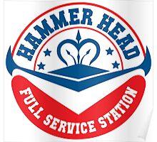 Hammer Head Garage - Full Service Station Poster