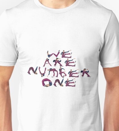 We Are Number One Made of Robbie Rottens Unisex T-Shirt