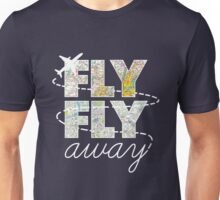 Catch Me If You Can - Fly, Fly Away Unisex T-Shirt