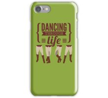 Dancing Through Life - Wicked  iPhone Case/Skin
