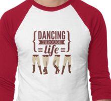 Dancing Through Life - Wicked  Men's Baseball ¾ T-Shirt