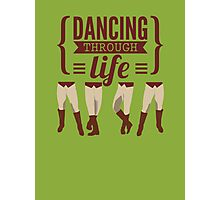 Dancing Through Life - Wicked  Photographic Print