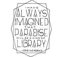 Paradise Is A Library Photographic Print