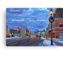 Season's Greetings from Yarmouth Nova Scotia Canvas Print