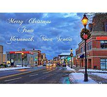 Merry Christmas from Yarmouth Nova Scotia Photographic Print