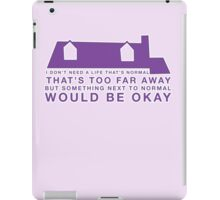 Next To Normal - House iPad Case/Skin