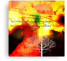 Everthing Is Different Canvas Print