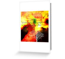 Everthing Is Different Greeting Card