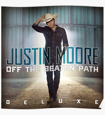 Justin Moore tour date time 2016 fd1 Poster