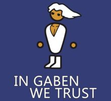 In gaben we trust, PC master race by kane112esimo