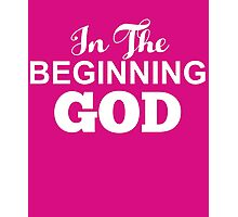 In The Beginning God Genesis 1:1 Creation vs.Evolution Photographic Print