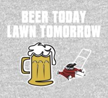 Beer Today, Lawn Tomorrow One Piece - Long Sleeve