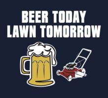 Beer Today, Lawn Tomorrow One Piece - Short Sleeve