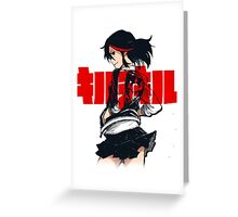KILL LA KILL - REBEL WITH THE RED STREAK Greeting Card